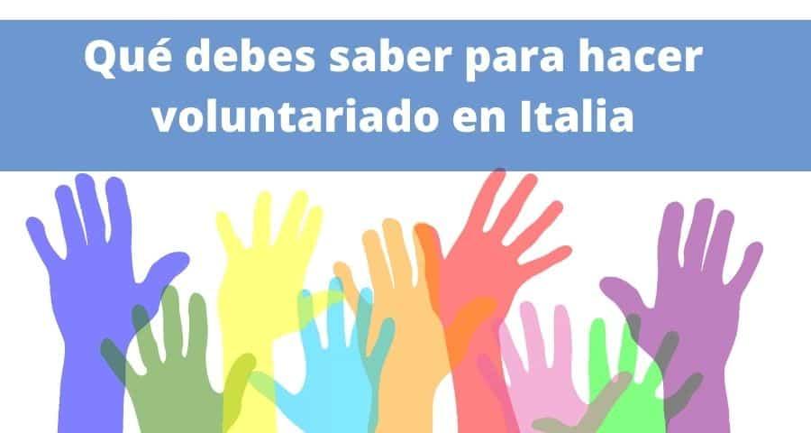Que debes saber para hacer voluntariado en Italia (1)
